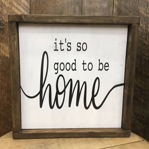 It's Good to be Home - HandmadeSask