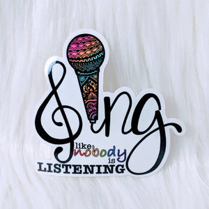 Sing Waterproof Stickers - HandmadeSask