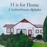 H Is For Home: A Saskatchewan Alphabet - HandmadeSask