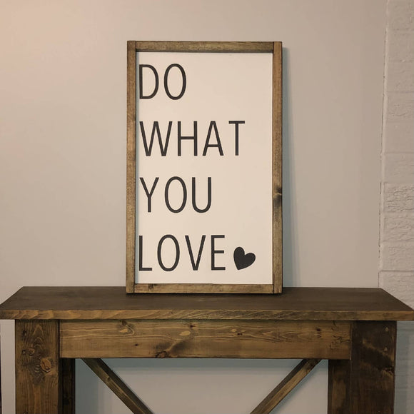 Love what you do - HandmadeSask