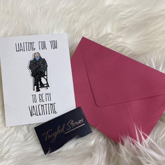 Waiting For You Bernie Card - HandmadeSask