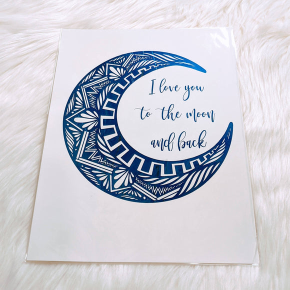 I Love You to the Moon Blue Foil Print - HandmadeSask