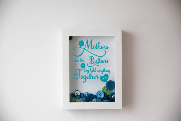Mothers are like Buttons Shadow Box - HandmadeSask