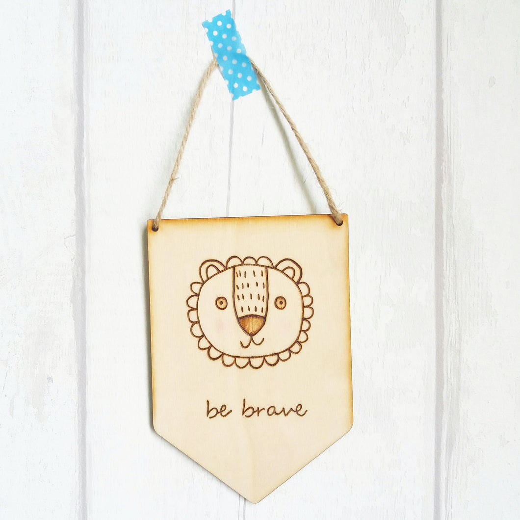 Be Brave - Lion Wooden sign - motivational gift - Lifes Little Blessings - nursery gift idea