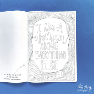 Feminist Phrases Colouring Book - Now then Sunshine! - empower and inspire - Gifts for Her