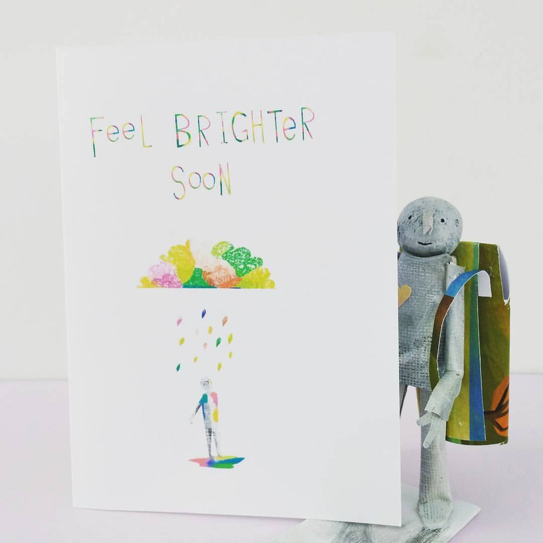 Feel Brighter Soon - Greetings Card - Illustrator Kate - Get Well Soon