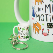 Load image into Gallery viewer, Mini Mug of Motivation Keyring