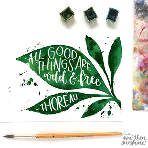 Inspirational Greetings Card - All good things are wild and free