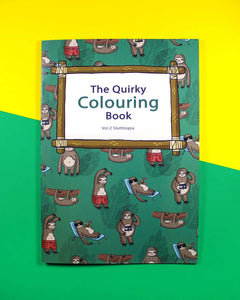 Quirky Colouring Book Volume 2 - Slothtopia