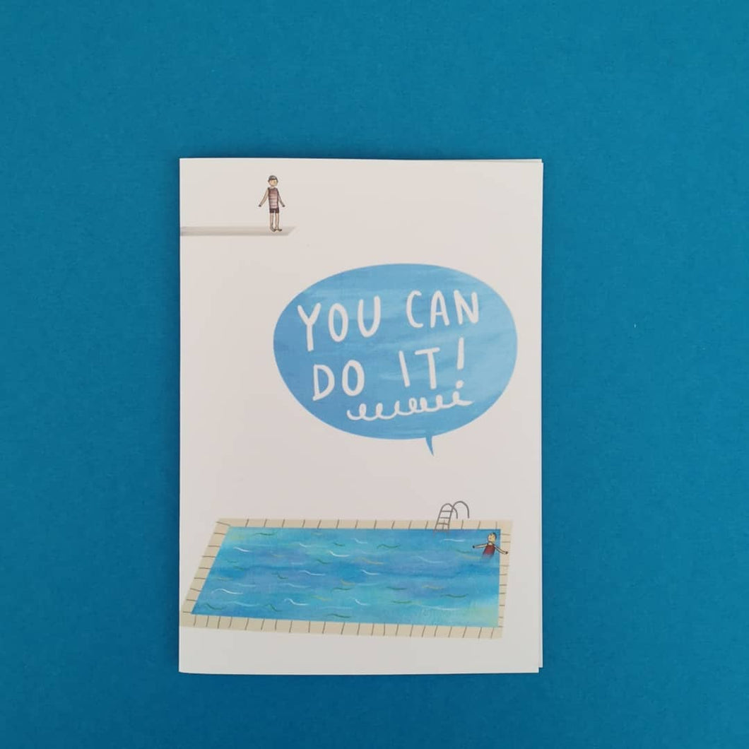 You can do it! - Greetings Card - Illustrator Kate - motivational card