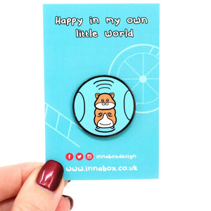 Happy in my own little world - Hamster, Guinea Pig - Enamel Pin - Innabox - self care