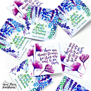 To Plant a Garden is to believe - Greetings Card - Now Then Sunshine! - gardening lovers, Audrey Hepburn quote