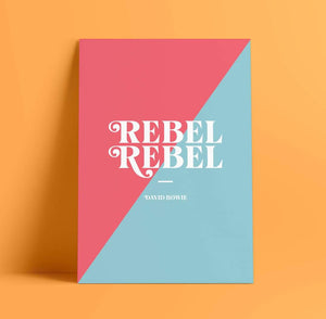 Print - A4 - Rebel Rebel - David Bowie - Blush and Blossom