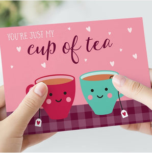 Cute Greetings card - you're just my cup of tea