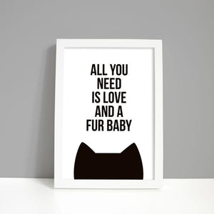 All You Need Is Love And A Fur Baby A4 Print - Purple Tree Designs