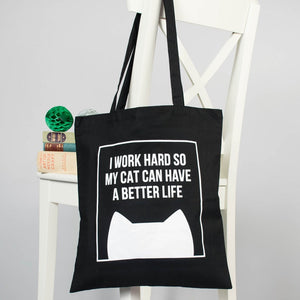 I work hard so my cat can have a better life - tote bag - Purple Tree Design