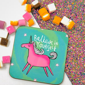 Believe in Yourself coaster -Katie Abey - unicorns - self care