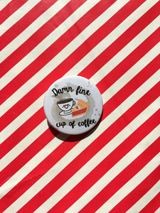 Damn Fine Cup of Coffee - Twin Peaks - badge - coffee lovers - Thriftbox