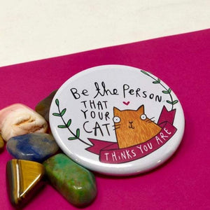 Be the Person your cat thinks you are badge - Katie Abey - Cat lovers