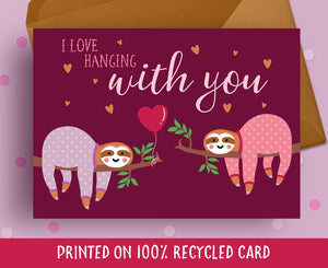 Sloth Greetings card - Blush and Blossom - I love hanging out with you