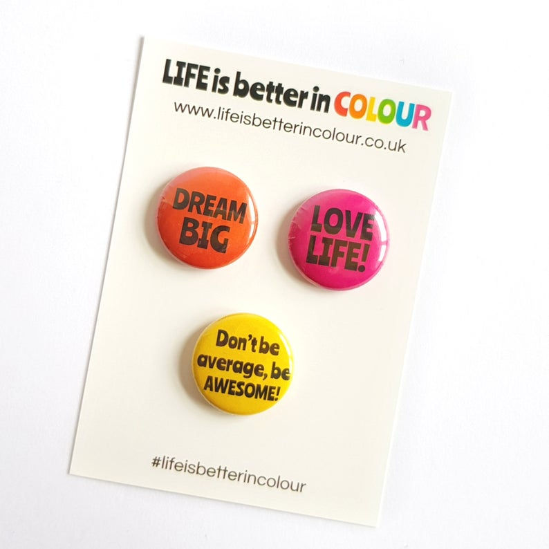 Set of mini badges - Lapel pins - Life is Better in Colour - positive pins