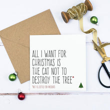 Load image into Gallery viewer, Life with Cats Christmas Card - All I want for Christmas is for the cat not to destroy the tree - Purple Tree Designs