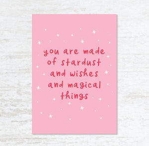 Print - You are made of stardust and wishes and magical things - Blush and Blossom