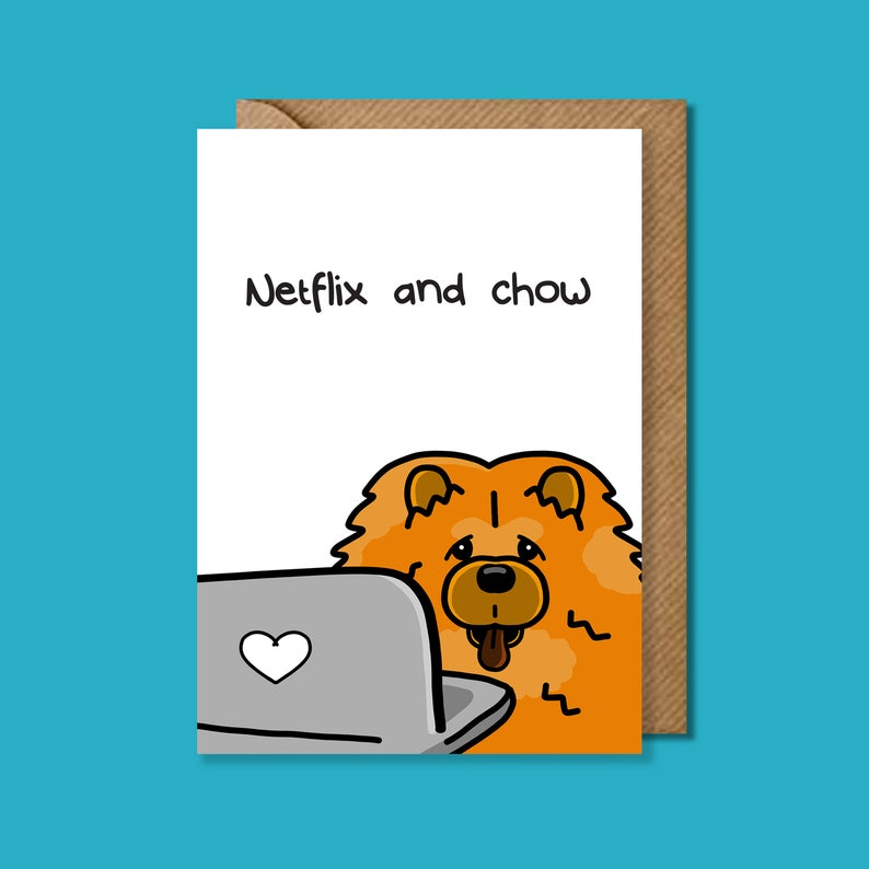 Netflix and Chow punny Greeting Card - Innabox