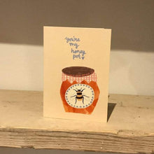 Load image into Gallery viewer, You're my Honey Pot - Greetings Card - Bees - Jenna Lee Alldread