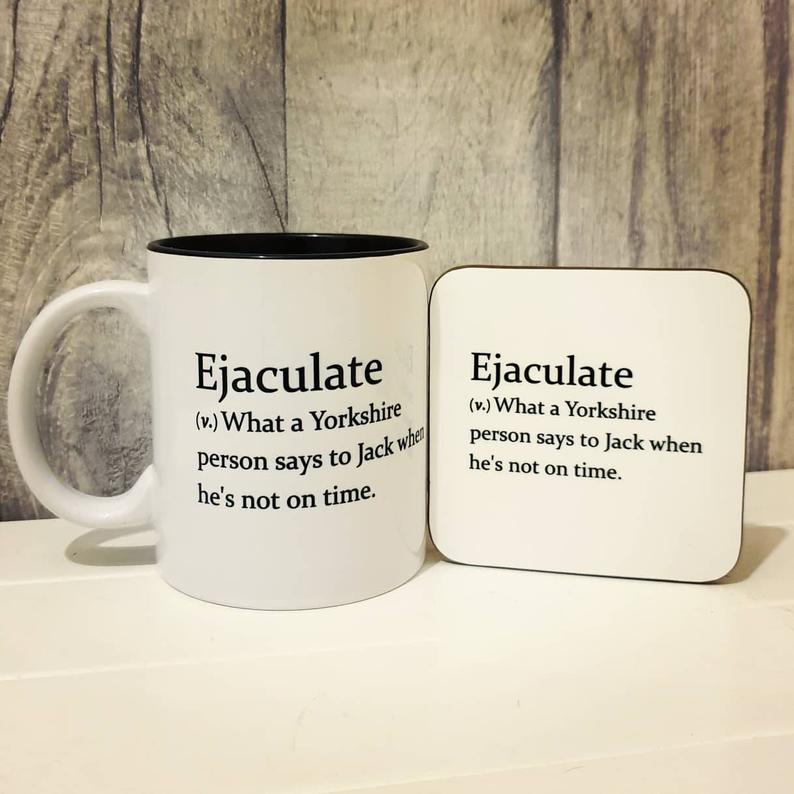 Ejaculate Mug - Funny Yorkshire Dictionary Definition - The Crafty Little Fox