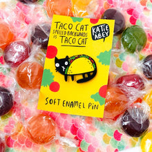 Load image into Gallery viewer, Tacocat Enamel Pin - Katie Abey - puns - cat lovers