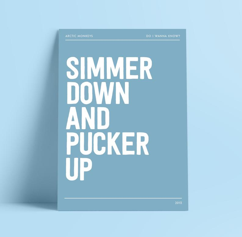 Lyrics Print - A4 - Simmer down and pucker up - Arctic Monkey - Blush and Blossom