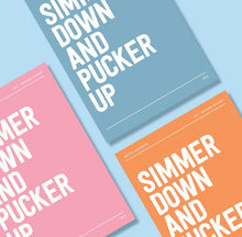 Load image into Gallery viewer, Lyrics Print - A4 - Simmer down and pucker up - Arctic Monkey - Blush and Blossom