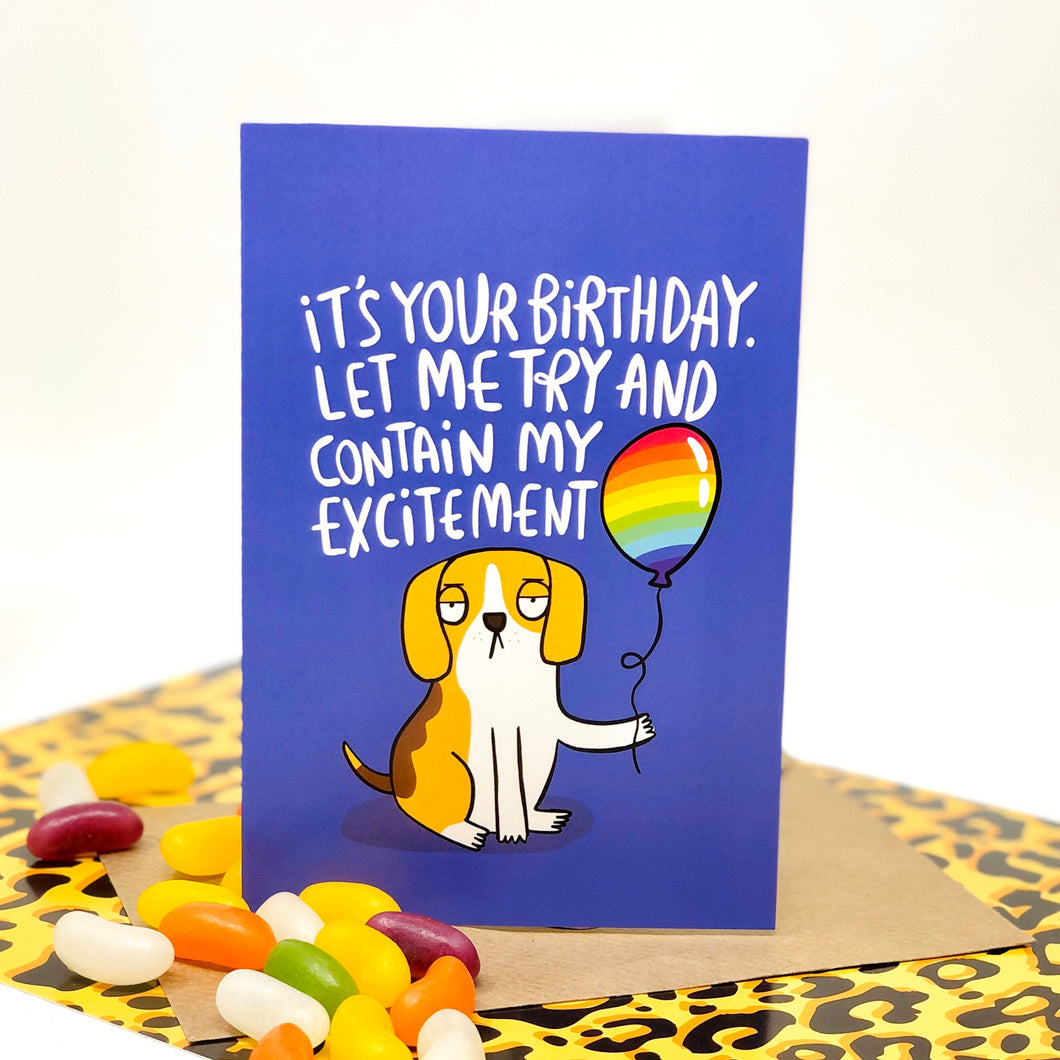 Birthday Card - puns - Katie Abey - Dog - Excited