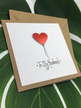 Load image into Gallery viewer, Husband - Anniversary Card - Handmade by Natalie