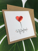 Load image into Gallery viewer, Boyfriend Valentine's Day Card - Handmade by Natalie