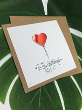Load image into Gallery viewer, Girlfriend Valentine's Day Card - Handmade by Natalie