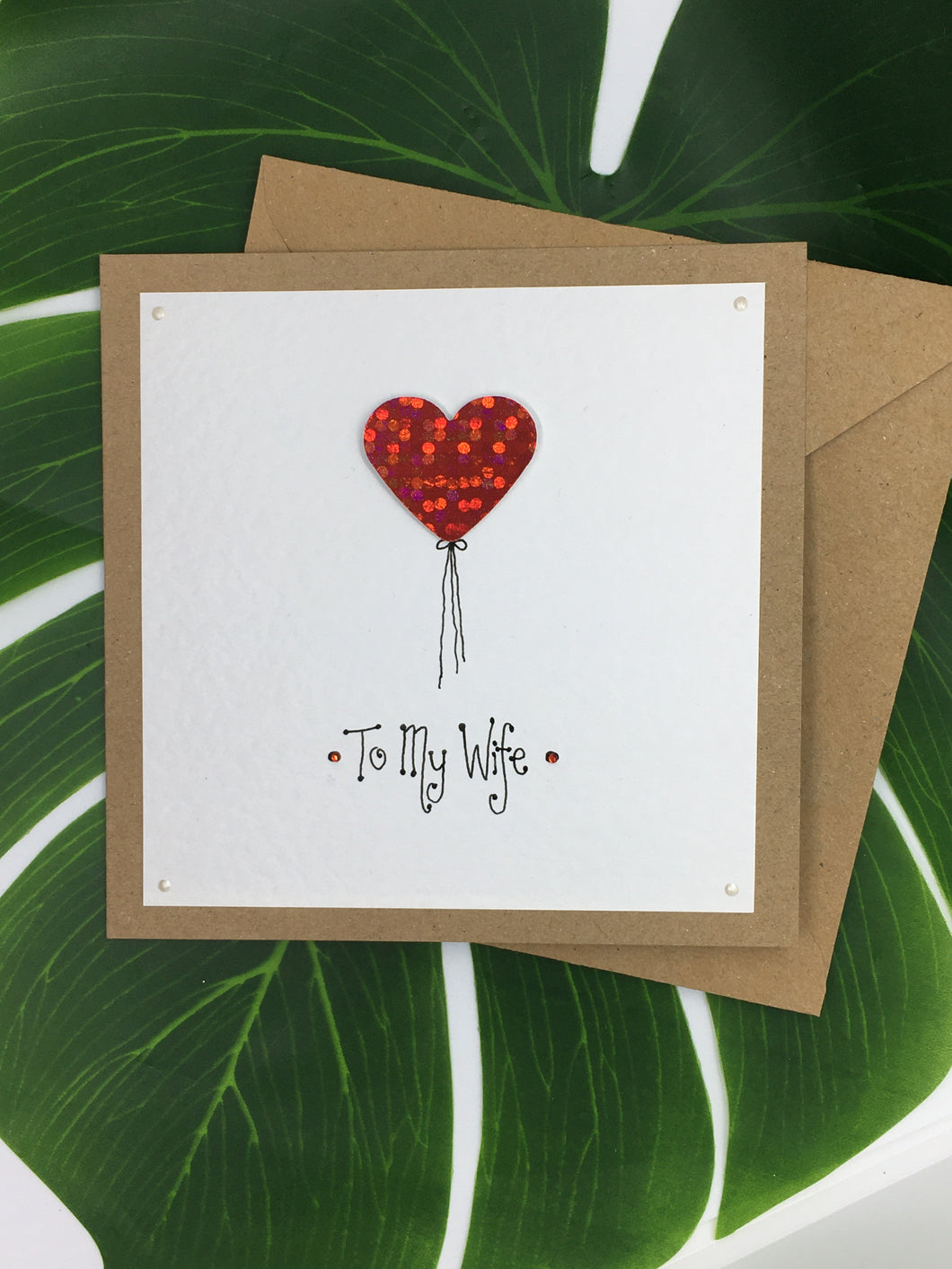 Wife Valentine's Day Card - Handmade by Natalie