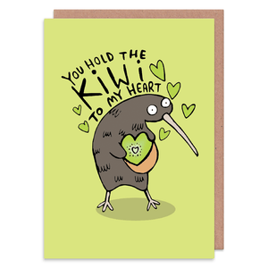 You hold the kiwi to my heart - Puns - Greetings card - Katie Abey - love, anniversary, Valentines