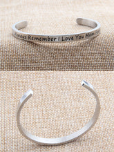 "Load image into Gallery viewer, Best Gift For Mother ""Always Remember I Love You Mom Forever ""Inspirational Messaged Cuff Bracelet Bangle - Mom Gifts From Daughter or Son"