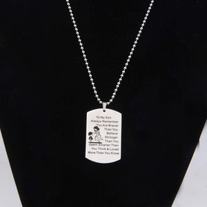 Necklace and Keychain To My Son Jewelry Remember You Are Always Braver Than You Believe Hand Stamped Dog Tag