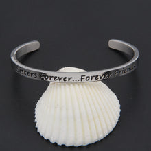 Load image into Gallery viewer, Sisters Forever Cuff Bracelet Forever Friend Bangle Friendship Gift