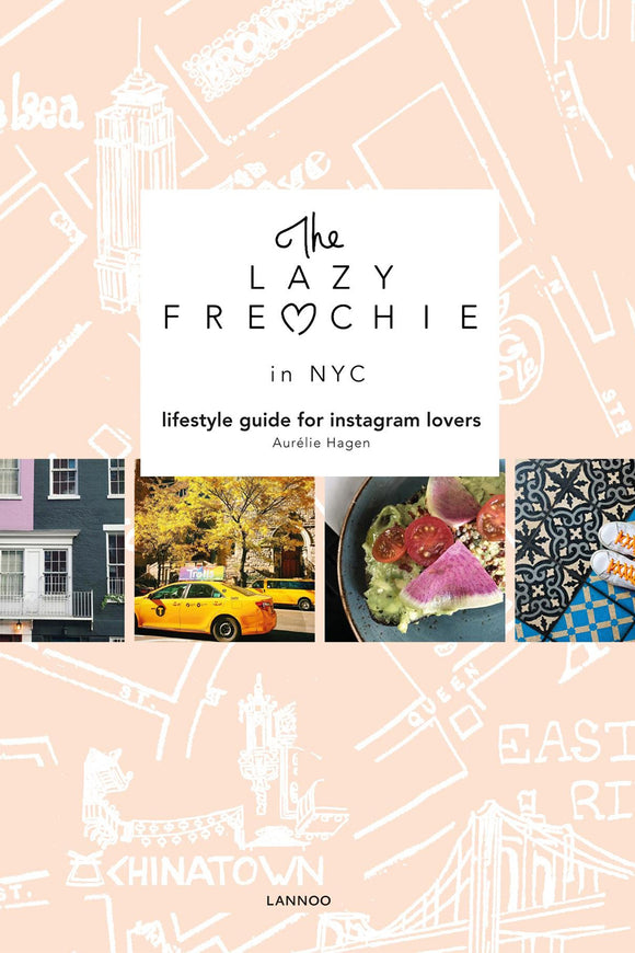 Lazy Frenchie in NYC: Lifestyle Guide for Instagram Lovers