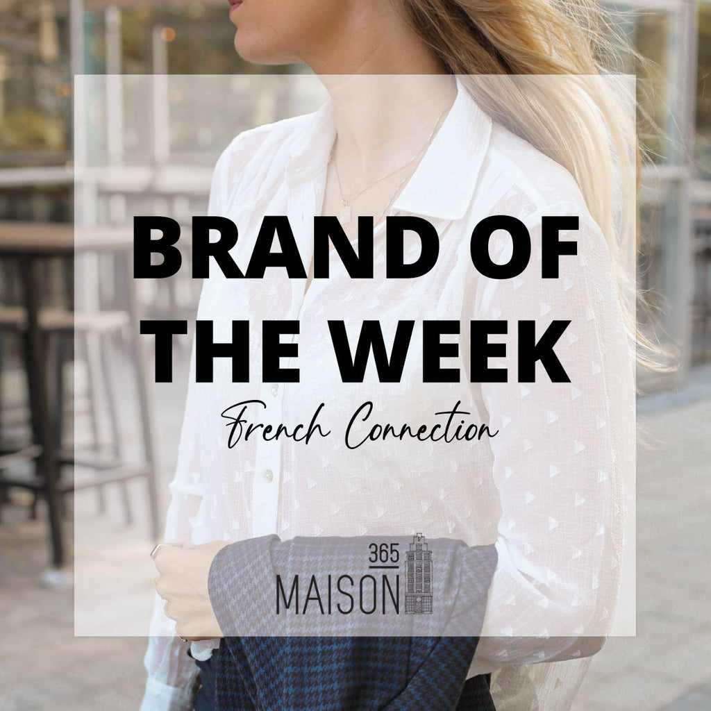BRAND OF THE WEEK: FRENCH CONNECTION