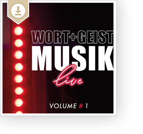 WORT+GEIST MUSIK live Vol.1 - Download