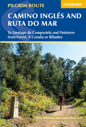 Cicerone: The Camino Ingles and Ruta do Mar (W/FREE Passport)