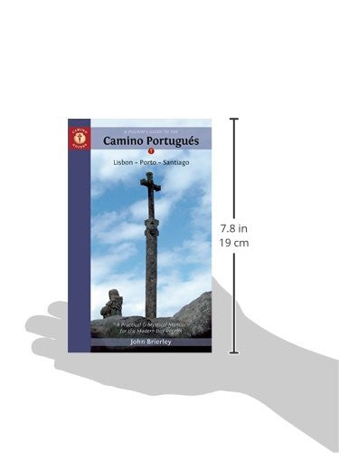 2020 edition: A Pilgrim's Guide to the Camino Portugués: Lisbon - Porto - Santiago (W/FREE Passport)