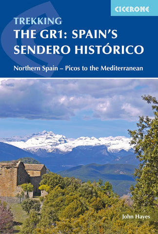 Cicerone: Spain's Sendero Histórico: The GR1