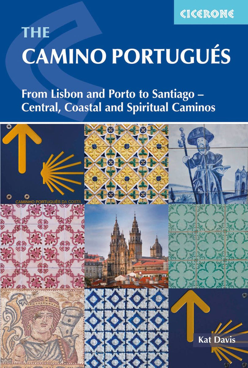 Cicerone: The Camino Portugués