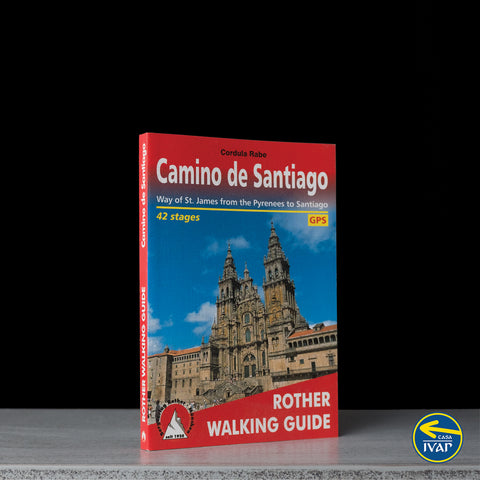 Camino de Santiago - Way of St James from the Pyrenees to Santiago (Rother Walking Guide)